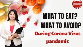 #Coronavirus #COVID19- Tips, #Diet Chart: What to eat, what to avoid by #Dietician #Nutritionist