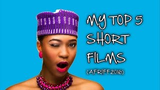 Top 5 Short Films from Afriff 2016
