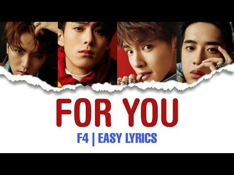 [EASY LYRICS] FOR YOU - F4    METEOR GARDEN 2018 OST