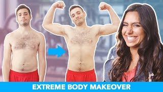 I Gave My Boyfriend An Extreme Body Makeover