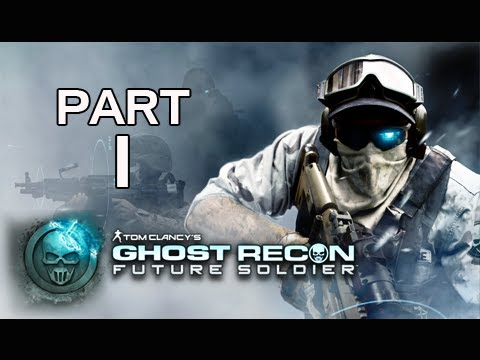 Ghost Recon Future Soldier Walkthrough - Part 1 [Mission 1] Nimble Guardian Let