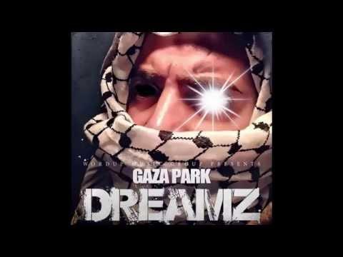 Gaza Park - Dreamz