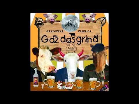 GAZDASGRIND - 05-Bezmenná Pobehlica - CD 2010 - Gazdovská Veselica