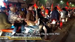 1001 Kiểu Cổ Vũ Hài Hước Ăn Mừng U23 Việt Nam sau chiến thắng lịch sử | Văn Hóng