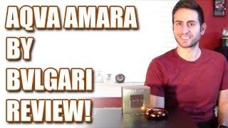 Aqva Amara by Bvlgari Fragrance / Cologne Review