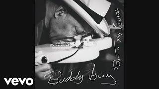 Buddy Guy Flesh Bone Dedicated To B B King Audio