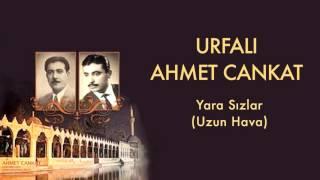 Urfal Ahmet Cankat  Yara Szlar  Urfal Ahmet ve Cem