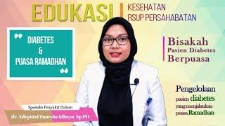 Diabetes & Puasa Ramadhan - dr. Adeputri Tanesha Idhayu, Sp.PD