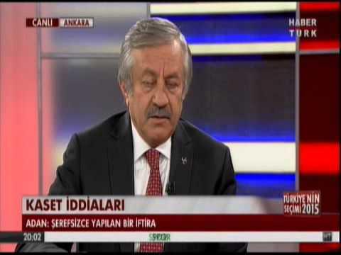 CELAL ADAN 13.5.2015 HABERTÜRK TV TÜRKİYE NİN SEÇİMİ 2015 2