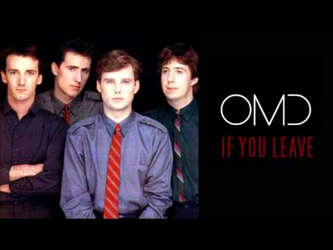 Omd - If You Leave