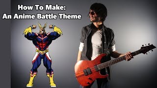 How To: Make an Anime Battle Theme in 5 Minutes    Shady Cicada