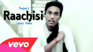 Raachisi  Teejay  Tha Mystro  Lyrics Video