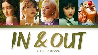 Red Velvet In & Out Lyrics (레드벨벳 In & Out 가사) [Color Coded Lyrics/Han/Rom/Eng]