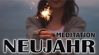 Neujahrs-Meditation |Neuanfang |Motivation | Deutsch
