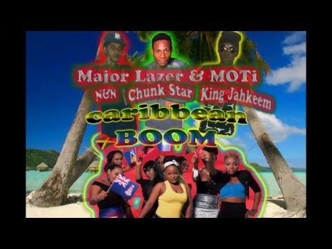 Major Lazer & MOTi - Caribbean Boom (Feat. King Jahkeem, Chunk Star Spibaz, & N&N)