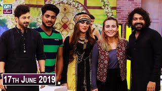 Salam Zindagi with Faysal Qureshi - Bushra Marvi & Natasha Baig - 17th June 2019