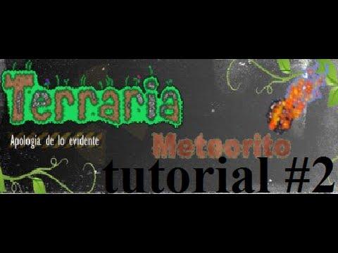 Terraria tutorial #2 ¿como hacer que caiga un meteorito?