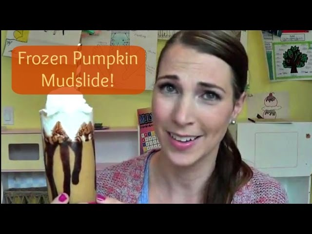 Frozen Pumpkin Mudslide FRIDAY!