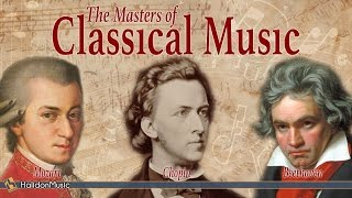 Download Lagu Mozart, Beethoven, Chopin - The Masters of Classical Music Gratis STAFABAND
