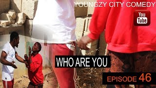 When Stealing Goes Wrong WHO ARE YOU - Youngzy City Comedy Episode 46