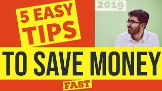 How save Money in 2019 | पैसे कैसे बचाएँ? | 5 ways to save money in Hindi