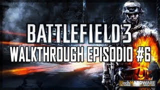 ▶ Battlefield 3 - ITA Campaign GamePlay HD - iTH Part 6