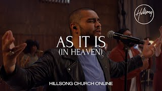 As It Is (In Heaven) [Church Online] - Hillsong Worship