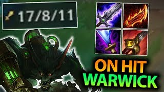 CAN THIS ON HIT WARWICK BUILD BE STOPPED? FULL ON HIT WARWICK JUNGLE SEASON 7 - League of Legends