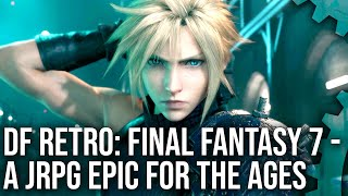 DF Retro: Final Fantasy 7 - A JPRG Epic Analysed Across The Generations!