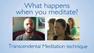 What happens when you meditate?  Transcendental Meditation technique