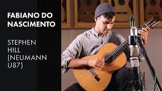 Neumann U87 Baden Powell Variations Fabiano Do Nascimento Plays 2018 Stephen Hill