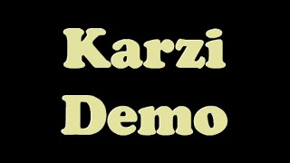 Karzi Demo [Full HD 1080p]