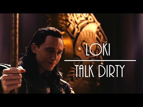 Loki || Tom Hiddleston || Talk Dirty