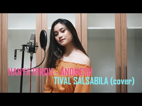 Download ANDMESH - HANYA RINDU  cover by TIVAL SALSABILA  Mp4 baru