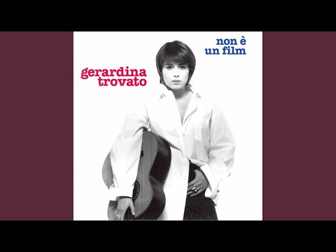 Gerardina Trovato - Se Fossi Un Uomo