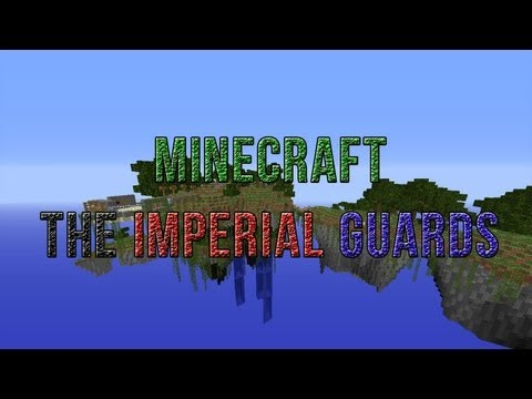 The Imperial Guards Minecraft Server 1.5.2 Officially Open [NO LAG] [24/7] [Frie