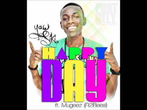 Yaw Siki Ft Mugeez - Happy Day video