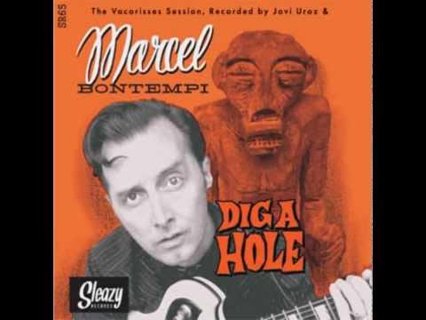 Marcel Bontempi - Dig a Hole (Stroll Version)