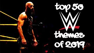 Top 50 WWE Themes of 2019
