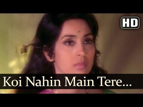 Koi Nahin Main Tere (hd) - Main Tulsi Tere Aangan Ki Songs - Nutan - Vinod Khanna - Lata Mangeshkar video