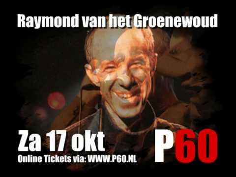 Raymond vh Groenewoud speelt zat 17 okt 09 in P60 Amstelveen - Tickets online: http://www.p60.nl