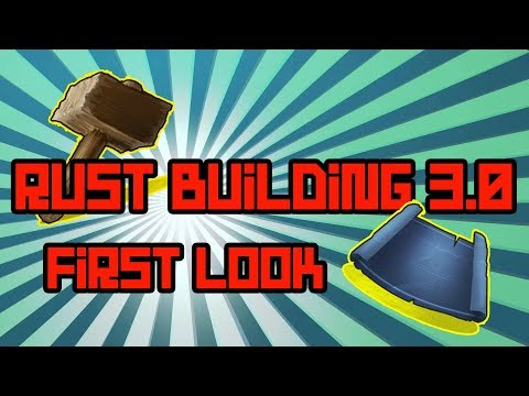 RUST building 3.0 first look - RUST UPDATE OF BUILD SYSTEM