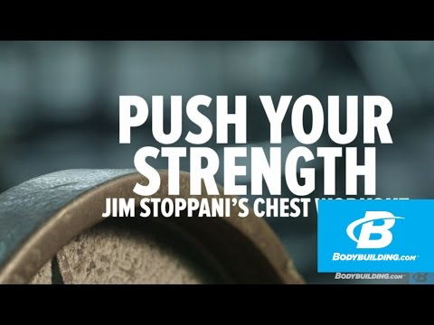 Push Your Strength: Jim Stoppani's Chest Workout - Bodybuilding video