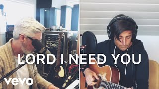 Phil Wickham - Lord I Need You (feat. Matt Maher) [Songs from Home] #StayHome And Worsh...