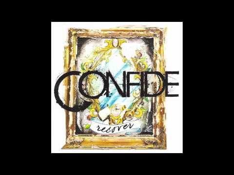 Confide - People Are Crazy