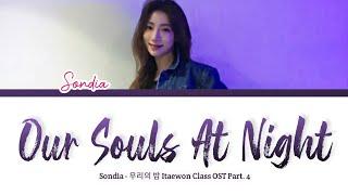 Sondia - Our Souls At Night (우리의 밤)  Itaewon Class OST Part. 4 [ LYRICS ] Han/Rom/Eng