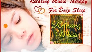 Relaxing Music Therapy For Release Stress And Deep Sleep 3 Hours Long Relaxing Sleep
