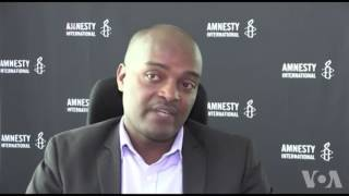 VOA Amharic- Amnesty International On Recent Protest In Ethiopia
