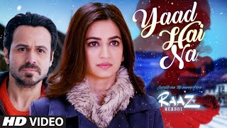 download lagu Yaad Hai Na  Song  Raaz Reboot  gratis