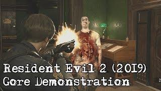 Resident Evil 2 [2019] - Gore Demonstration (PC)
